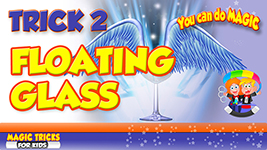 2 Magic tricks for kids floating glass tn
