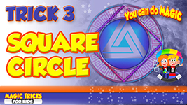 3 Square Circle magic tricks for kids tn