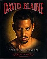 David Blaine - Mysterious Stranger