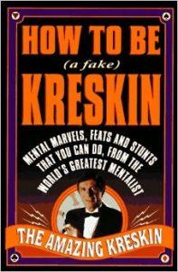 How to Be a Fake Kreskin: The Amazing Kreskin's Book